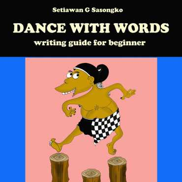 DANCE WITH WORDS, writing guide for beginner